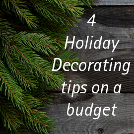 4 Ways to Save on Holiday Decorating